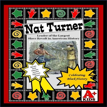Nat Turner Leader of the Largest Slave Revolt in America-Reading Comprehension