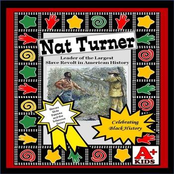 Nat Turner Leader of the Largest Slave Revolt in America-Reading Comprehension