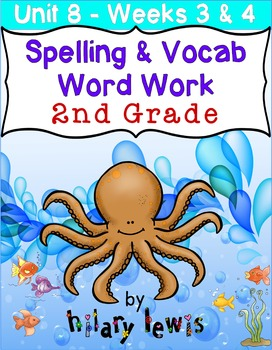 Nat'l Geographic REACH Spelling and Vocab Homework/Stations Gr 2-Unit 8-Week 3-4