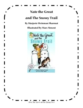 Nate The Great and The Snowy Trail - Comprehension Questions