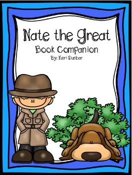 Nate the Great Book Companion (Print and Go for ANY Nate the Great book)