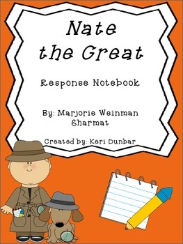 Nate the Great Response Notebook (18 pages)