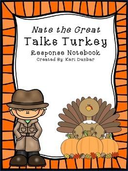 Nate the Great Talks Turkey Response Notebook