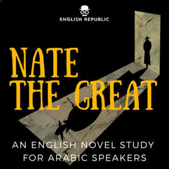 Nate the Great, an ELT Novel Study for Arabic Speakers