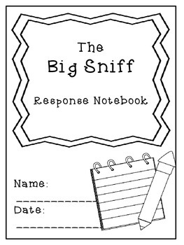 Nate the Great and The Big Sniff Response Notebook (17 pages)
