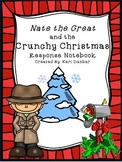 Nate the Great and The Crunchy Christmas Response Notebook