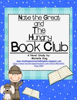 Nate the Great and The Hungry Book Club- Reading Response Packet