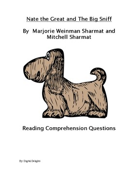 Nate the Great and the Big Sniff Reading Comprehension Questions