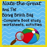 Nate the Great and the Boring Beach Bag No Prep Reading Le