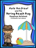 Nate the Great and the Boring Beach Bag Response Notebook