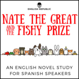 Nate the Great and the Fishy Prize, an English Novel Study