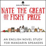 Nate the Great and the Fishy Prize, an English Novel Study for Mandarin Speakers