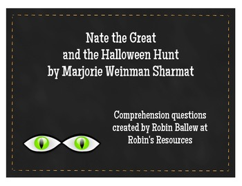 Nate the Great and the Halloween Hunt comprehension questions