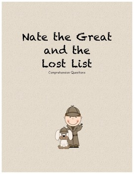 Nate the Great and the Lost List comprehension questions