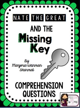 Nate the Great and the Missing Key Comprehension Questions