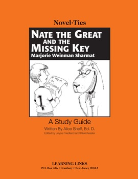 Nate the Great and the Missing Key - Novel-Ties Study Guide