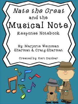 Nate the Great and the Musical Note Response Notebook