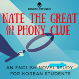 Nate the Great and the Phony Clue, an English Novel Study for Korean Students