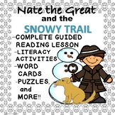 Nate the Great and the Snowy Trail No Prep Guided Reading Lesson
