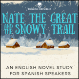 Nate the Great and the Snowy Trail, an English Novel Study for Spanish Speakers