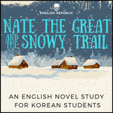 Nate the Great and the Snowy Trail, an English Novel Study for Korean Students