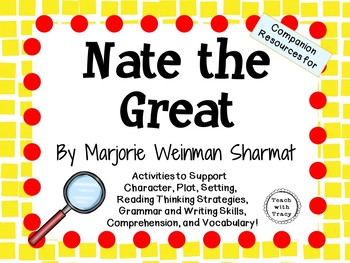 Nate the Great by Marjorie Weinman Sharmat:  A Complete Literature Study!