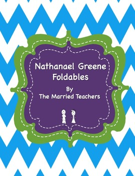 Nathanael Greene Interactive Historical Figure Foldables