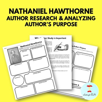 Nathaniel Hawthorne - Author Study Worksheet, Author's Purpose, Author Research