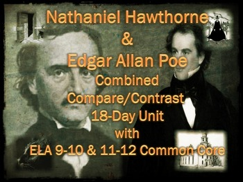 Nathaniel Hawthorne & Edgar Allan Poe Combined 18-Day Unit