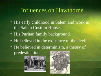 Nathaniel Hawthorne (Life and Times) 15 Slide Powerpoint