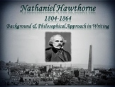 Nathaniel Hawthorne PowerPoint & Lecture Notes: Background, Style, & Philosophy