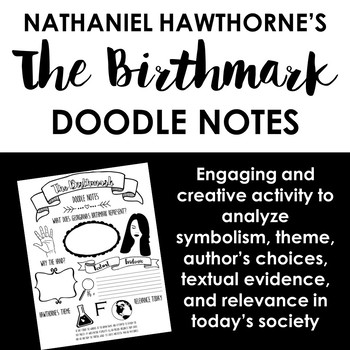 Nathaniel Hawthornes The Birthmark Doodle Notes By Write On With
