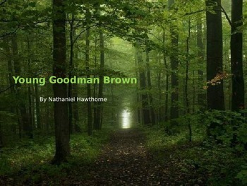 "Nathaniel Hawthorne's ""Young Goodman Brown"""