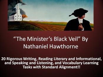"Nathaniel Hawthorne's ""The Minister's Black Veil"" –20 Common Core Learning Tasks"