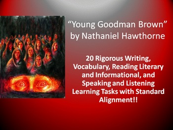 "Nathaniel Hawthorne's ""Young Goodman Brown"" – 20 Common Core Learning Tasks!!"