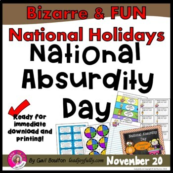National Absurdity Day (November 20th)