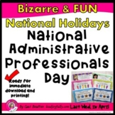 National Administrative Professionals' Day (April 22, 2020)