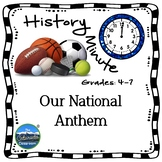 National Anthem History Minute Cross Curricular History an