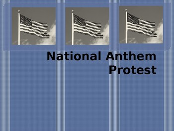 National Anthem Protest