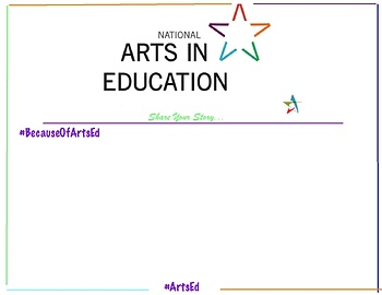 Share Your Story - National Arts in Education Week Poster -