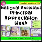 National Assistant Principal Appreciation Week - (First we