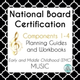 National Board Certification EMC Music Component 1-4 bundle