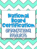 National Board Certification Organizational Resource!