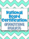 National Board Certification Organizational Resource!