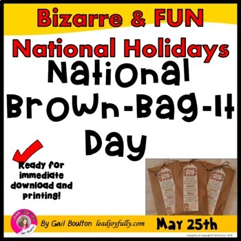 National Brown-Bag-It Day (May 25th)