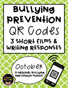 National Bullying Prevention - QR Code Video/ Writing Response Activity