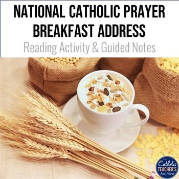 National Catholic Prayer Breakfast Address - Reading Activity and Guided Notes