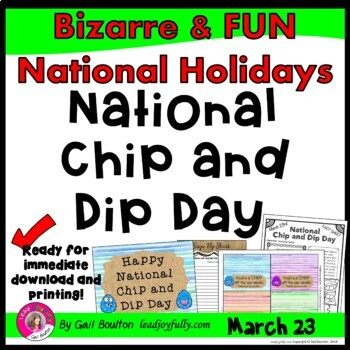 National Chip and Dip Day (March 23rd)