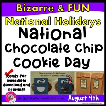National Chocolate Chip Cookie Day (August 4th)
