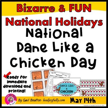 National Dance Like a Chicken Day (May 14th)
